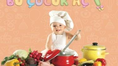 """Bebek ve Çocuk Beslenmesi İle İlgili Aradığınız Herşey """"Bu Çocuk Aç"""" Kitabında"""